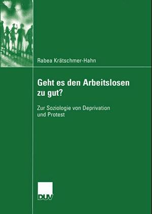 Geht es den Arbeitslosen zu gut? af Rabea Kratschmer-Hahn