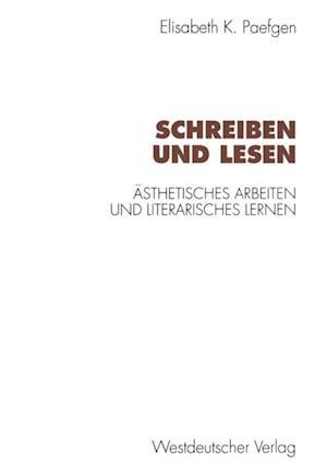 Schreiben und Lesen af Elisabeth Paefgen