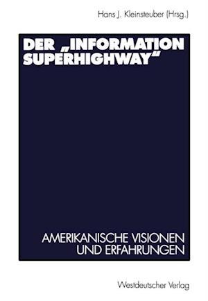 Der Information Superhighway'