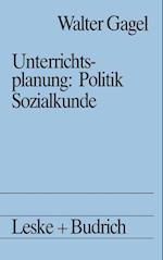 Unterrichtsplanung: Politik/Sozialkunde af Walter Gagel