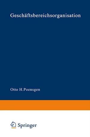 Geschaftsbereichsorganisation af Otto H. Poensgen