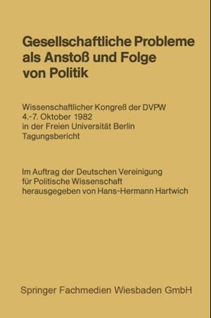 Gesellschaftliche Probleme als Ansto und Folge von Politik af Hans-Hermann Hartwich