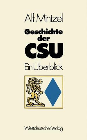 Geschichte der CSU af Alf Mintzel