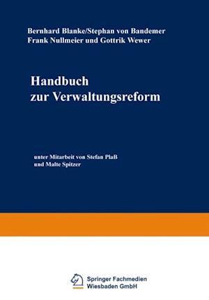 Handbuch zur Verwaltungsreform af Bernhard Blanke