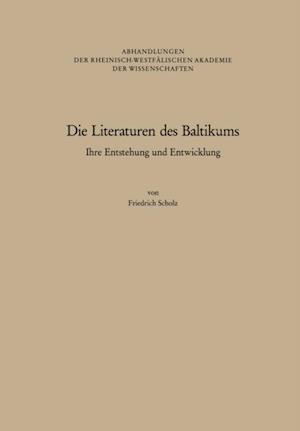 Die Literaturen des Baltikums af Friedrich Scholz