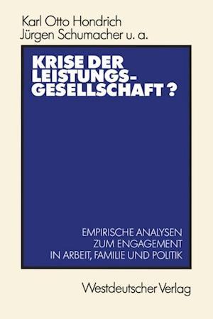 Krise der Leistungsgesellschaft? af Karl Otto Hondrich