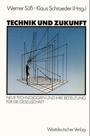 Technik und Zukunft af Werner Su