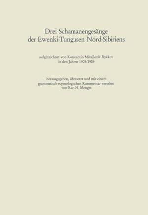Drei Schamanengesange der Ewenki-Tungusen Nord-Sibiriens af Karl Heinrich Menges