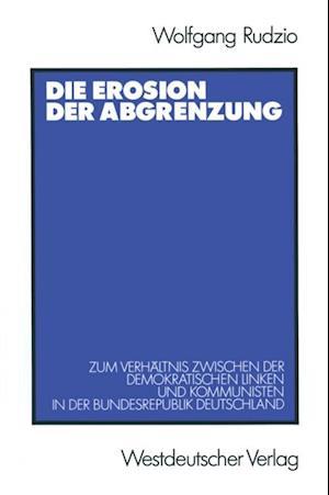 Die Erosion der Abgrenzung af Wolfgang Rudzio