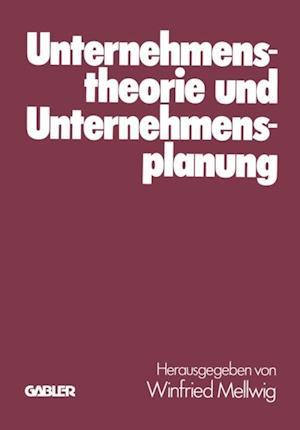 Unternehmenstheorie und Unternehmensplanung af Jorg Baetge
