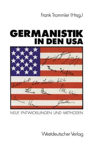 Germanistik in den USA af Frank Trommler