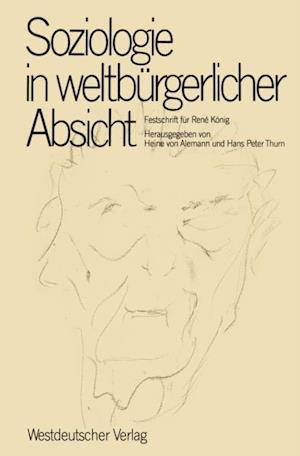Soziologie in weltburgerlicher Absicht af Heine v. Alemann, Hans Peter Thurn