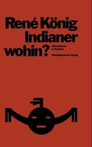 Indianer-wohin? af Rene Konig