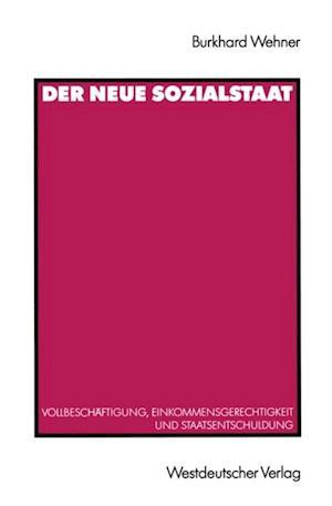 Der Neue Sozialstaat af Burkhard Wehner