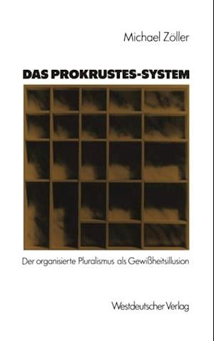 Das Prokrustes-System af Michael Zoller