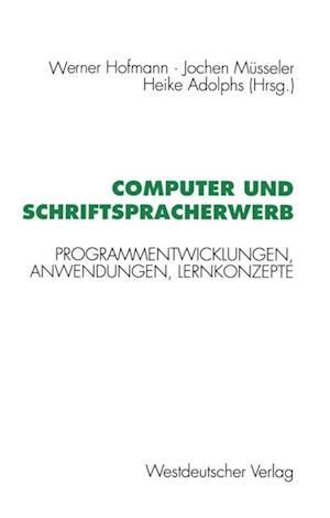 Computer und Schriftspracherwerb af Werner Hofmann