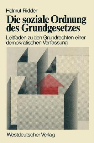 Die soziale Ordnung des Grundgesetzes af Helmut Ridder