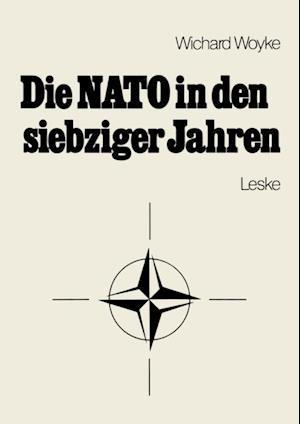 Die NATO in den siebziger Jahren af Wichard Woyke