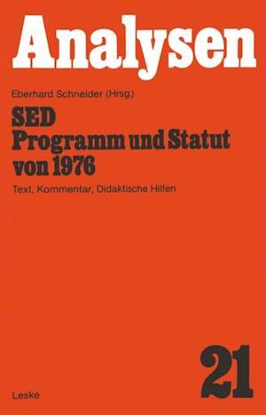 SED - Programm und Statut von 1976 af Eberhard Schneider