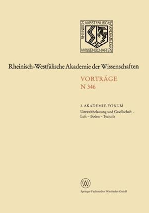 Umweltbelastung und Gesellschaft - Luft - Boden - Technik af NA Rhein.-Westf. Akad. d. Wiss.