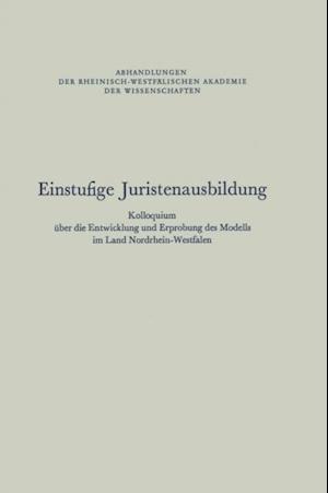 Einstufige Juristenausbildung af NA Rhein.-Westf. Akad. d. Wiss.