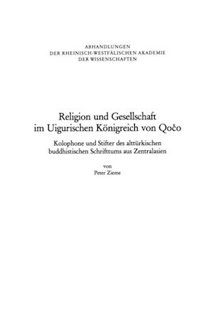 Religion und Gesellschaft im Uigurischen Konigreich von Qoco af Peter Zieme