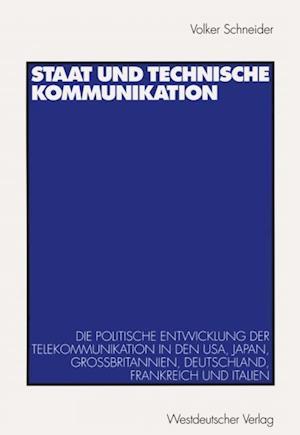Staat und technische Kommunikation af Volker Schneider