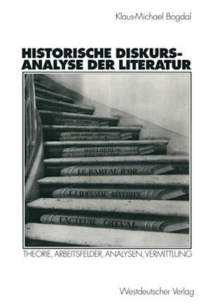 Historische Diskursanalyse der Literatur af Klaus-Michael Bogdal