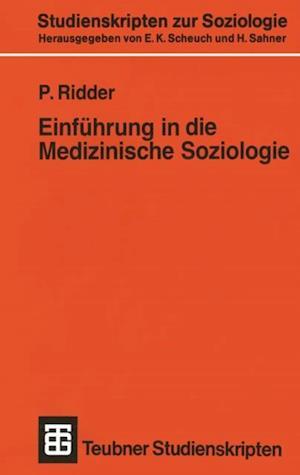 Einfuhrung in die Medizinische Soziologie