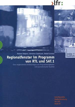 Regionalfenster im Programm von RTL und SAT.1 af Helmut Volpers, Christian Salwiczek, Detlef Schnier