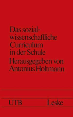 Das sozialwissenschaftliche Curriculum in der Schule