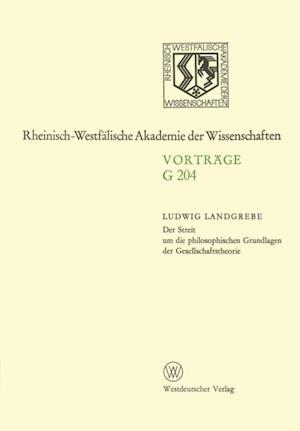 Der Streit um die philosophischen Grundlagen der Gesellschaftstheorie af Ludwig Landgrebe