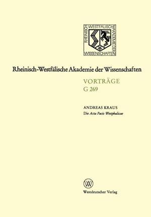 Die Acta Pacis Westphalicae Rang und geisteswissenschaftliche Bedeutung eines Editionsunternehmens unserer Zeit,untersucht an Hand der Elsa-Frage (1640-1646) af Andreas Kraus
