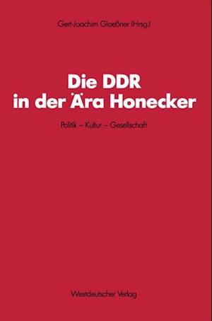 Die DDR in der Ara Honecker