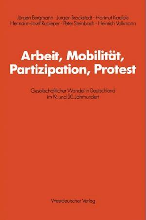 Arbeit, Mobilitat, Partizipation, Protest