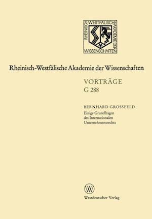 Einige Grundfragen des Internationalen Unternehmensrechts af Bernhard Grofeld