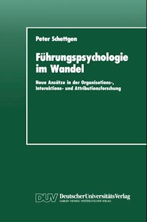 Fuhrungspsychologie im Wandel af Peter Schettgen