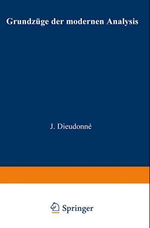 Grundzuge der modernen Analysis af Jean Alexandre Dieudonne