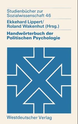 Handworterbuch der Politischen Psychologie