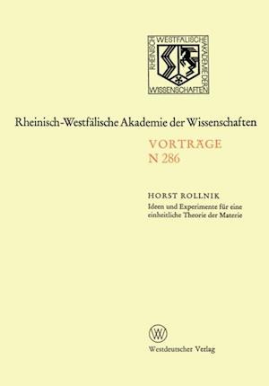 Ideen und Experimente fur eine einheitliche Theorie der Materie af Horst Rollnik