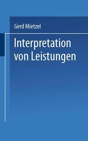 Interpretation von Leistungen af Gerd Mietzel