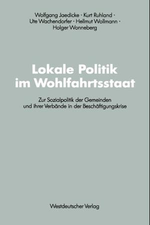 Lokale Politik im Wohlfahrtsstaat