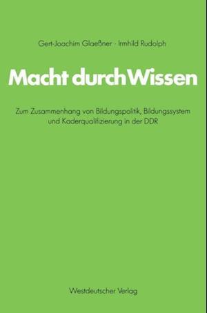 Macht durch Wissen af Gert-Joachim Glaener