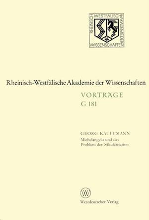 Michelangelo und das Problem der Sakularisation af Georg Kauffmann