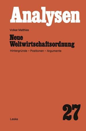 Neue Weltwirtschaftsordnung af Volker Matthies