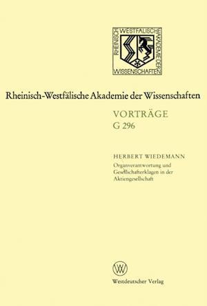 Organverantwortung und Gesellschafterklagen in der Aktiengesellschaft af Herbert Wiedemann