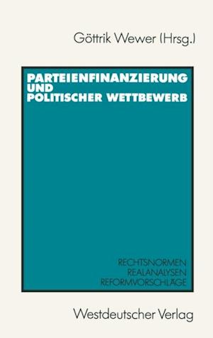 Parteienfinanzierung und politischer Wettbewerb