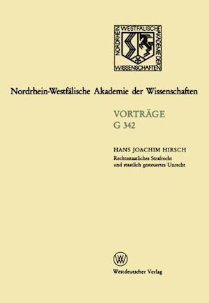 Rechtsstaatliches Strafrecht und staatlich gesteuertes Unrecht af Hans Joachim Hirsch