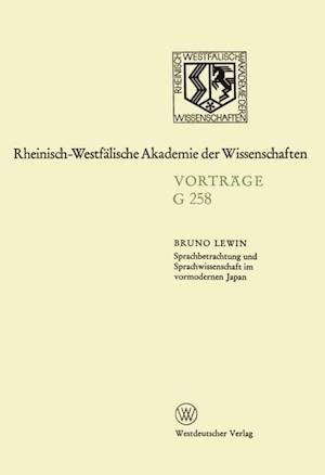Sprachbetrachtung und Sprachwissenschaft im vormodernen Japan af Bruno Lewin