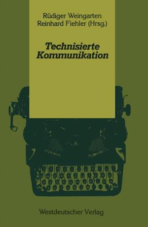 Technisierte Kommunikation